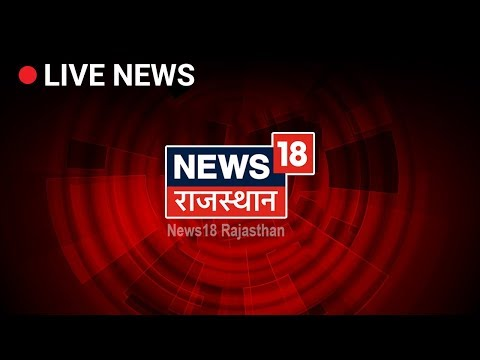 Countdown To #Election2019   Rajasthan News 24X7 LIVE   News18 Rajasthan LIVE