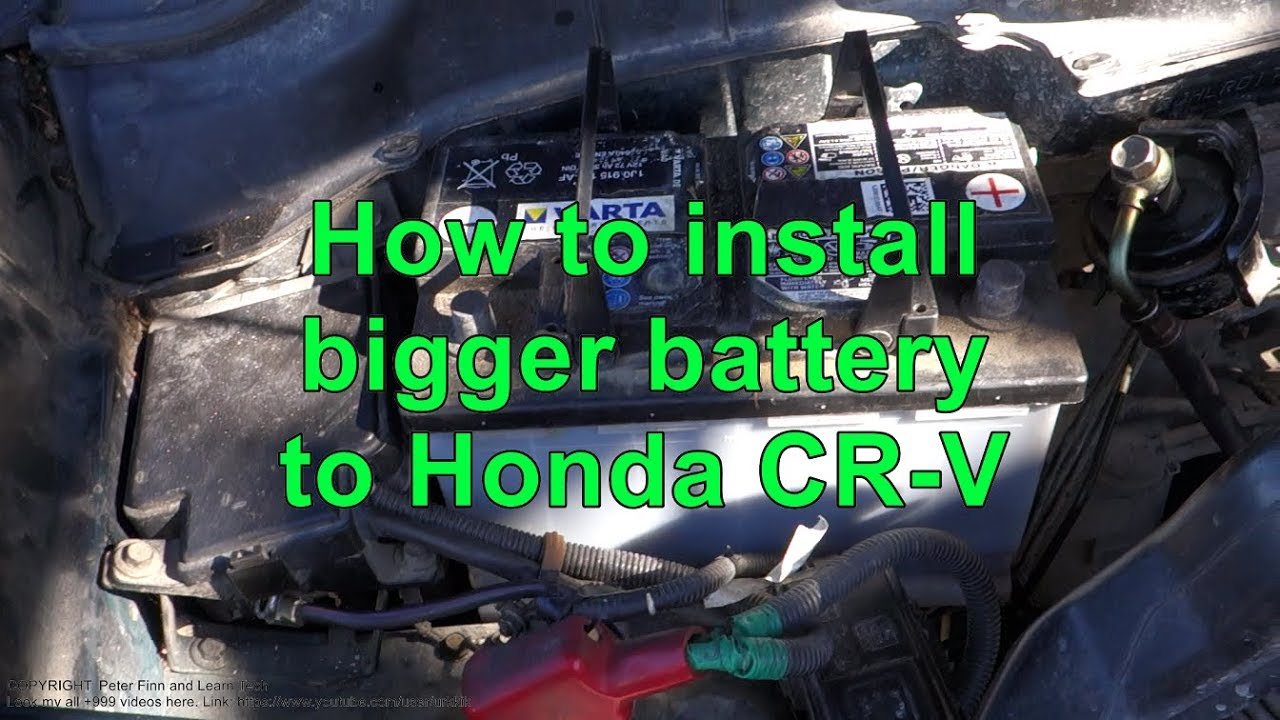 how to install more powerful bigger battery to honda crv. Black Bedroom Furniture Sets. Home Design Ideas