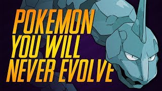 10 Pokémon You'd Probably Never Evolve In Real Life | Mr1upz