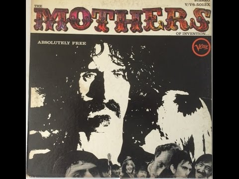 Mothers Of Invention -- Absolutely Free (full album) (VINYL)