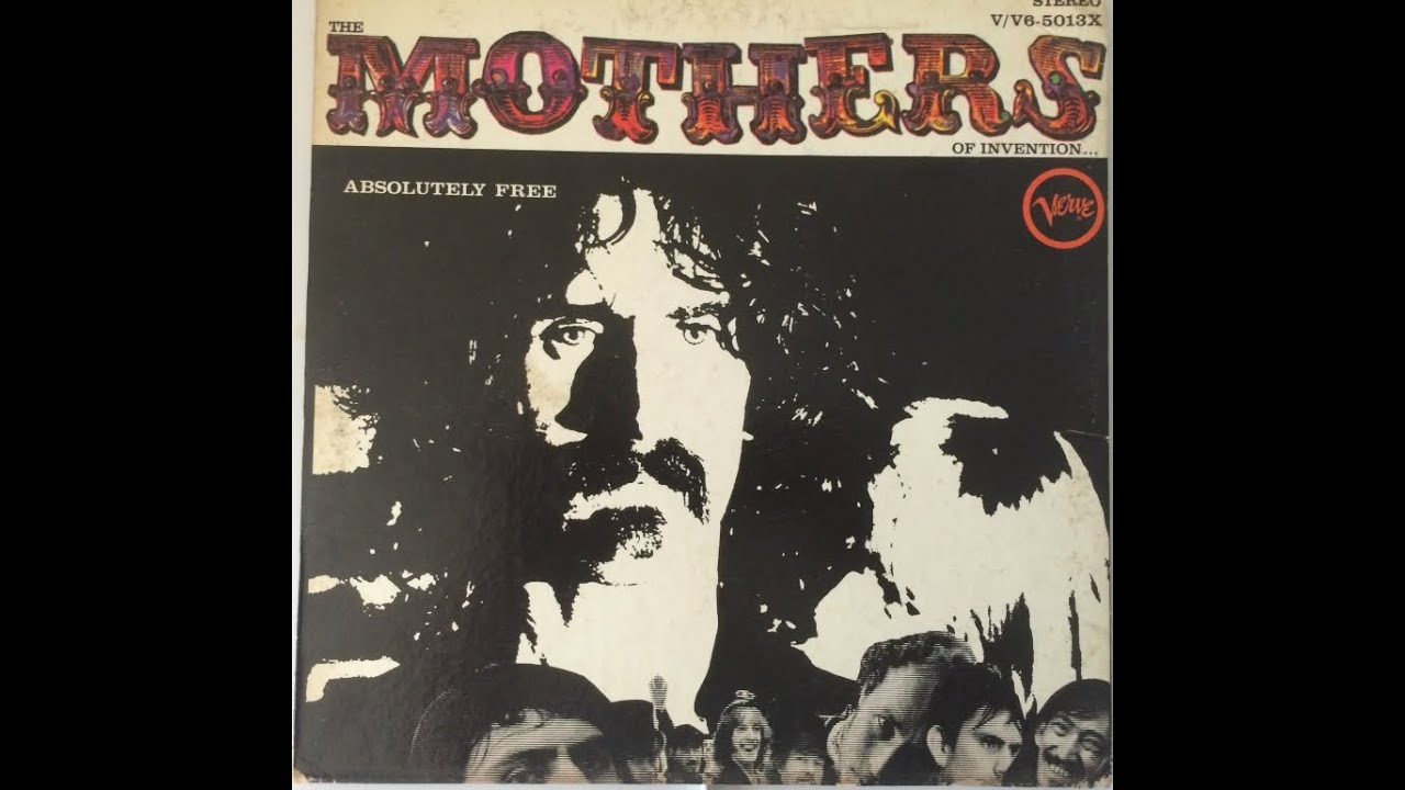 Mothers Of Invention Absolutely Free Full Album