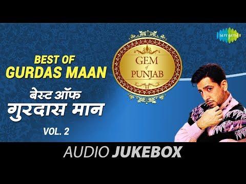 Best Of Gurdas Maan | Superhit Punjabi Songs | Volume-2 | Audio Juke Box
