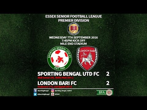 Sporting Bengal Utd FC 2 London Bari FC 2 - Essex Senior League Premier 2016-17