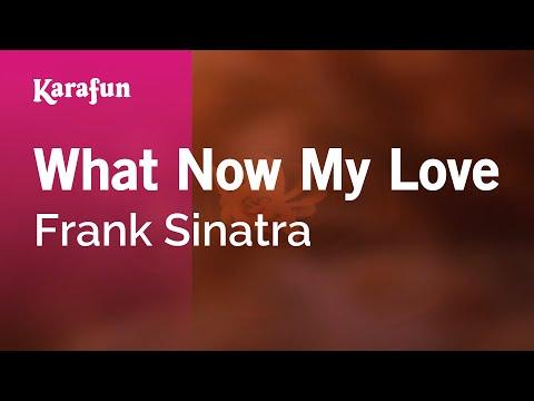 Karaoke What Now My Love - Frank Sinatra *