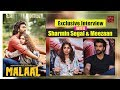 Exclusive Interview : Star Cast of FILM  MALAAL