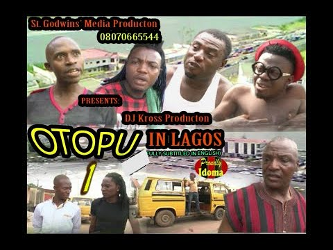 Download OTOPO In Lagos Full Movie Part 1 (An Idoma movie) Subtitled in English