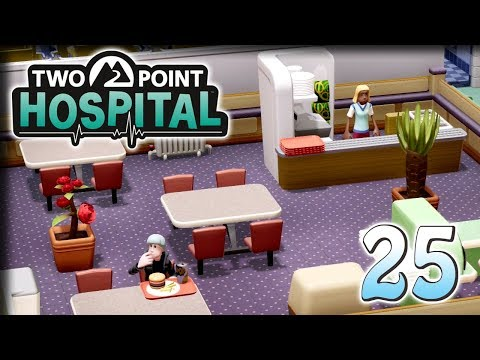 Cosy Cafe – Let's Play Two Point Hospital – Part 25