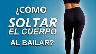 💃➡️¿Cómo mover la cadera, hombros, pecho para bailar? ¡¡PASO A PASO!!