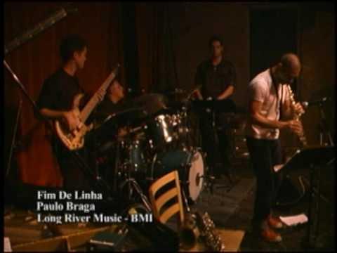 Fim De Linha by Paulo Braga-Long River Music Publishing, BMI