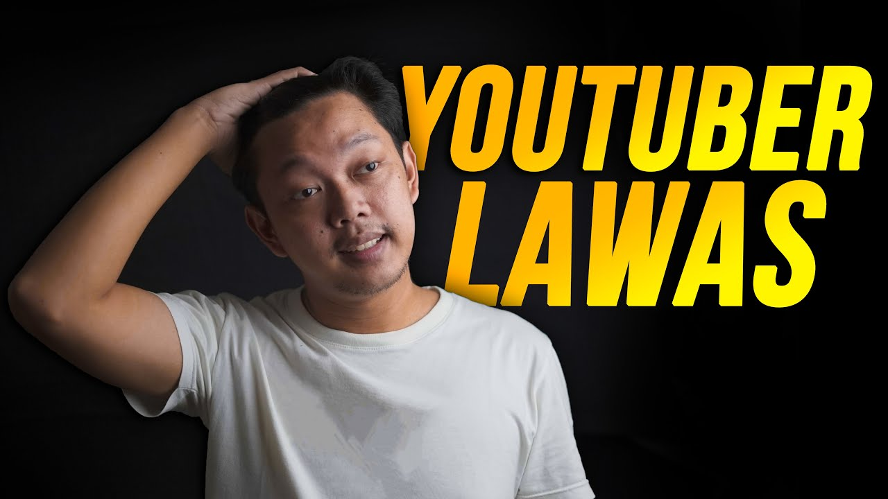 YOUTUBER LAWAS