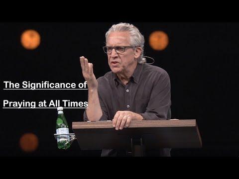 Bill Johnson | January 6 - 2019 | The Significance of Prayin