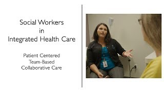 Social Workers in Integrated Health Care