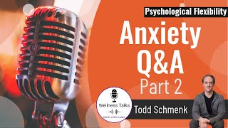 Psychological Flexibility | Anxiety Q&A Part 2