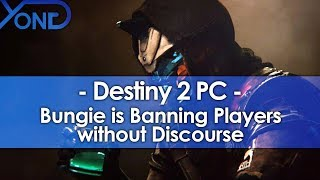 Bungie is Banning Destiny 2 PC Players without Discourse
