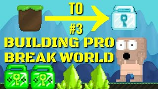 Dirt to DL #3 (BUILDING PRO BREAK WORLD) GROWTOPIA