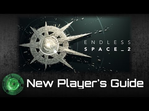 Endless Space 2 New Player's Guide - Part 1 [Desync Fixed]