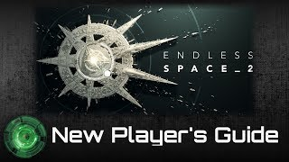 endless Space 2 New Player's Guide - Part 1