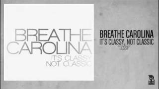 Breathe Carolina - Gossip