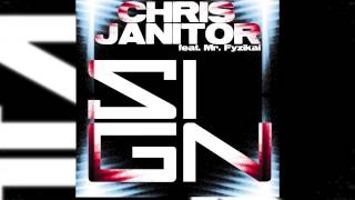 Chris Janitor Feat. Mr. Fyzikal - Sign (Radio Edit) // SATURNALYA //