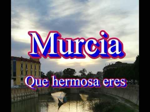 Murcia, que hermosa eres