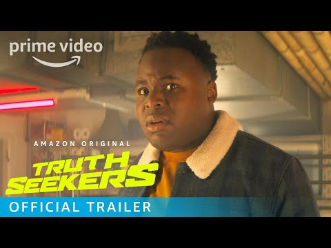 Truth Seekers – Official Trailer | Prime Video