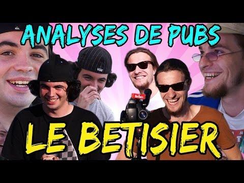 BÊTISIER DES ANALYSES DE PUBS (Saison 1)