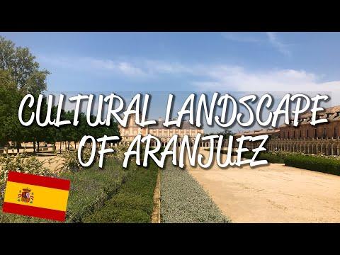 Cultural Landscape of Aranjuez - UNESCO World Heritage Site
