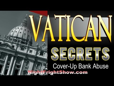"Vatican Secrets video ""child abuse"" ""bank"" ""Donald Tucker"" ""Mandy Scott"" Night Fright Brent Holland"