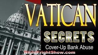 "Vatican Secrets video ""child abuse"" ""bank"" ""Donald Tucker"" ""Mandy Scott"" Night Fright Brent Holland"