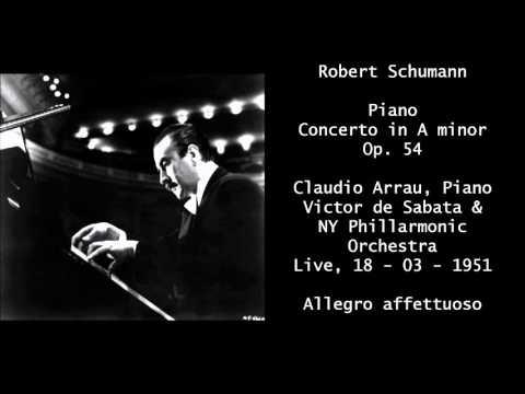 Claudio Arrau - Victor de Sabata - Schumann Piano Concerto in A minor Op.54
