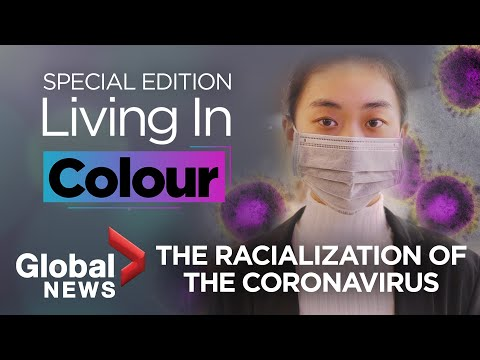 Living In Colour: The Racialization Of The Coronavirus