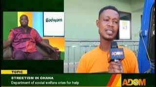 'Streetism' In Ghana - Badwam on Adom TV (16-4-19)