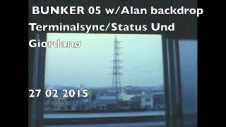 BUNKER 05 w/ALAN BACKDROP and TERMINAL SYNC