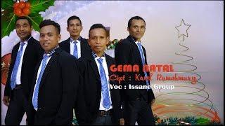 Gambar cover Lagu Natal I ISSANE GROUP - GEMA NATAL (Official Music Video)