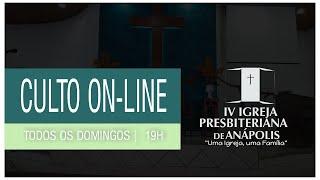 CULTO ONLINE IV IPA 18/04/2021