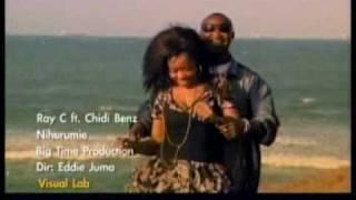 Ray C ft. Chidi Benz - Nihurumie