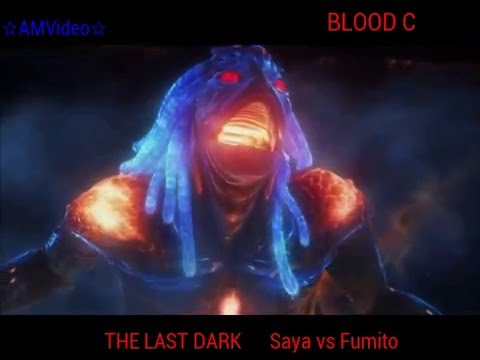 Amv Blood C The Last Dark Saya vs Fumito ☆AMVideo☆ Mep