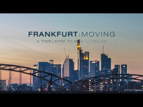 Frankfurt Moving | Timelapse Film (4K)