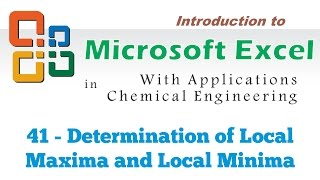 Excel for Chemical Engineers | 41 | Determining the local maxima and local minima