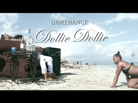 Daminance - Dollie Dollie (Official Video)