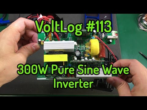 Voltlog #113 - 300W Pure Sine Wave Inverter Review & Teardown