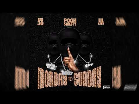 Pooh Shiesty x Lil Baby x Big 30 – Monday To Sunday | Instrumental x FLP Download