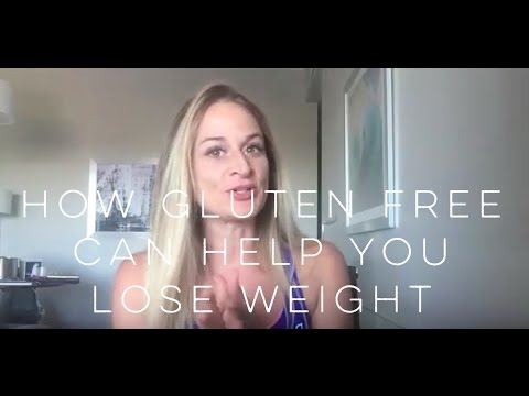 Why a Gluten-free Diet Can Help You Lose Weight