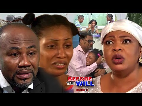 Before The Will Season 3 -  2017 Latest Nigerian Movies | African Nollywood Movies Full HD