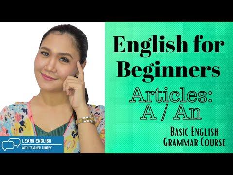 A and An ‖ English for Beginners ‖ (Basic English Grammar Course) ‖ Teacher Aubrey Bermudez