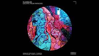 Klanglos - Escape from Paradise (Ben Dust Remix)