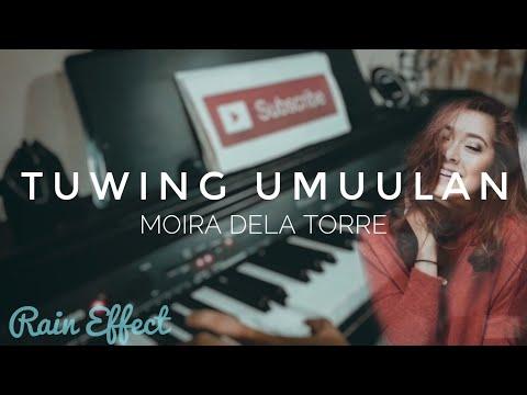 Tuwing Umuulan | Moira Dela Torre | Piano Cover - Rain Effect