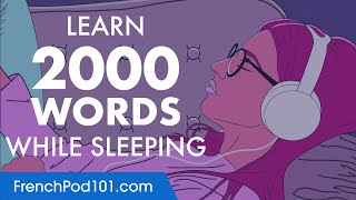 French Conversation: Learn while you Sleep with 2000 words