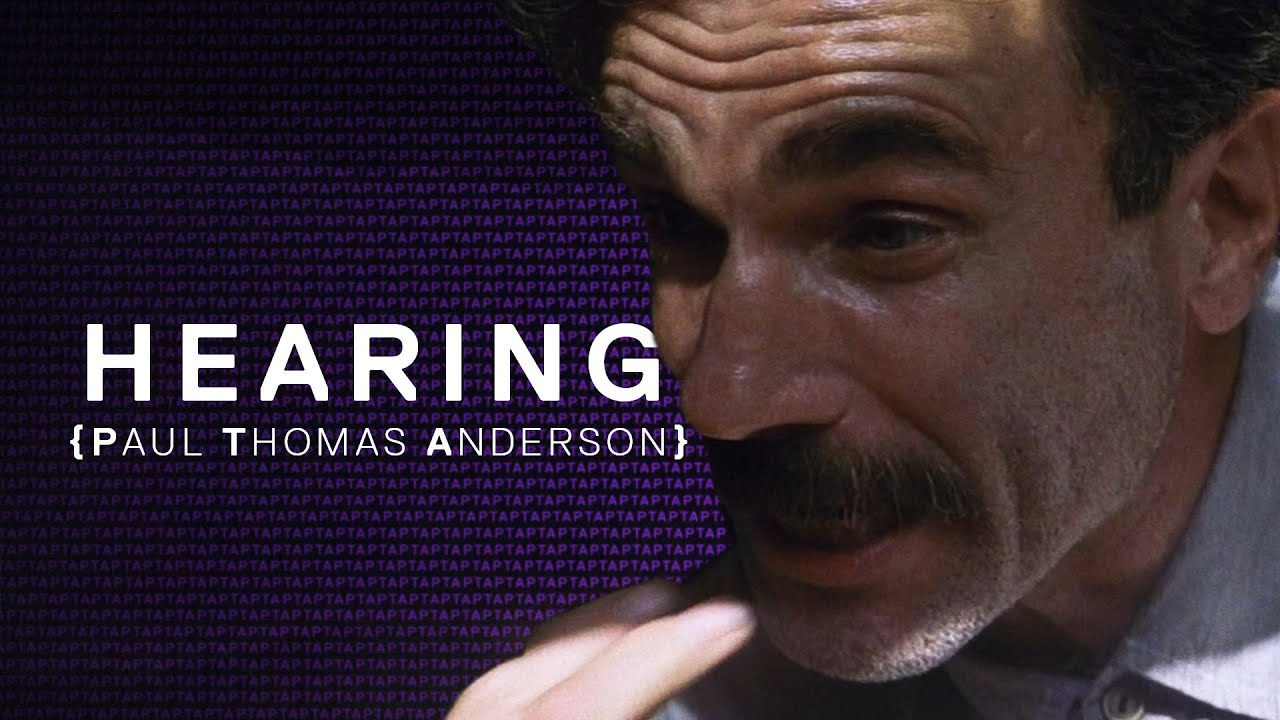 Hearing Paul Thomas Anderson – A Lesson in Sound Design