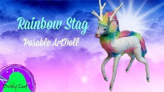DIY Rainbow Stag Posable ArtDoll Tutorial